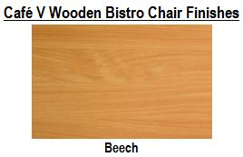 Café V Wooden Bistro Chair Finishes