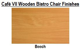 Café VII Wooden Bistro Chair Finishes